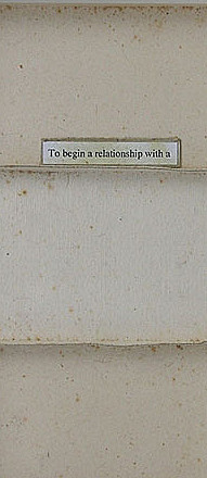 To Begin A Relationship With A  (VII)